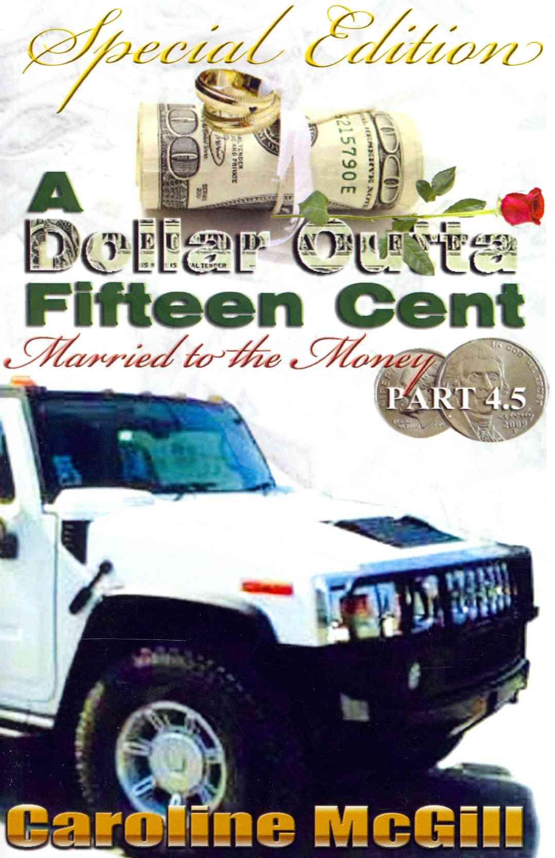 A Dollar Outta Fiteen Cent 4.5 By McGill, Caroline