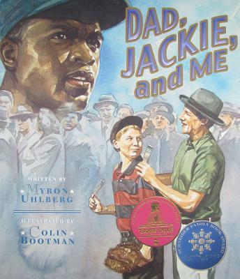 Dad, Jackie, and Me By Uhlberg, Myron/ Bootman, Colin (ILT)